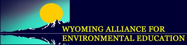 Wyoming Alliance for Environmental Education